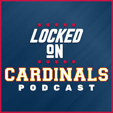 Locked On Cardinals - Daily Podcast On The St. Louis Cardinals