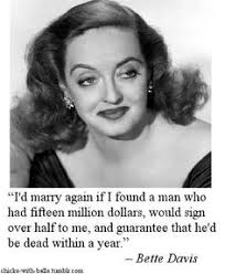 Bette Davis Quotes on Pinterest | Bette Davis, Inspirational ... via Relatably.com