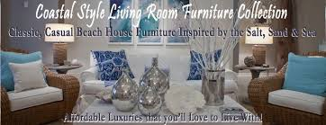 beach house living room furniture that youll love to live with beach style living room furniture