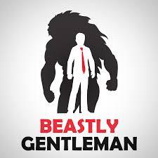 Beastly Gentleman: Self-Improvement For Men | Fitness | Dating | Lifestyle | Entrepreneurship