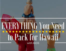 What to Pack for a Trip to Hawaii- with free printable list | Global ...