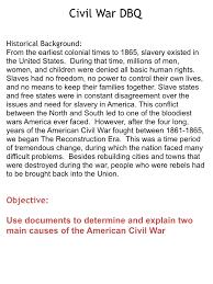 cause of the civil war essay  wwwgxartorg civil war dbqs mr mcdanielwhat caused the civil war