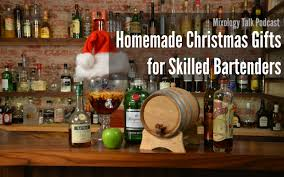 homemade christmas gifts for skilled bartenders mixology talk diy christmas gifts