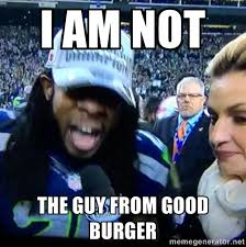I am not the guy from Good Burger - Are You Richard Sherman ... via Relatably.com