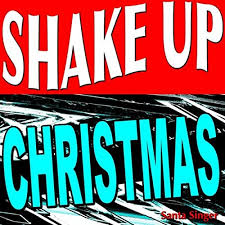 <b>Shake</b> Up <b>Christmas</b> by Santa Singer on Amazon <b>Music</b> - Amazon.com