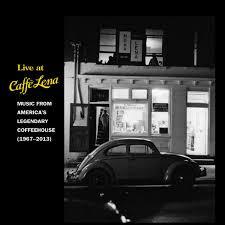 <b>Various Artists</b>: Live at Caffé Lena: Music from <b>America's</b> Legendary ...