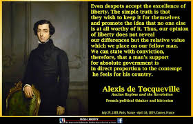Alexis de Tocqueville Despots and Liberty Quote - in AwN for Earth via Relatably.com