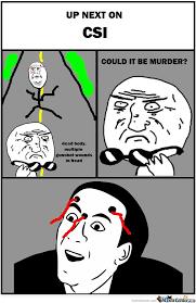 Csi 4 Pane Comics Memes. Best Collection of Funny Csi 4 Pane ... via Relatably.com