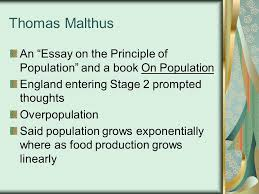 an essay on populationessay over population will the world face an     thomas malthus an