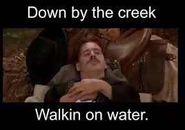 Val Kilmer as Doc Holliday in Tombstone. Quote 'Down by the creek ... via Relatably.com