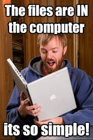 computer illiterate friend memes | quickmeme via Relatably.com
