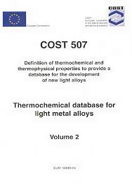 COST 507 : Thermochemical database for light metal alloys (Volume ...