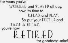 Retirement Quotes | Brain Quotes via Relatably.com