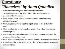 bellwork   head a new sheet of paper appropriately and title it  questions homeless by anna quindlen  what household objects does the author