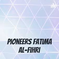 Pioneers Fatima al-Fihri