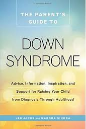 gifts  mothers reflect on how children with down syndrome enrich    the parent    s guide to down syndrome  advice  information  inspiration  and support for