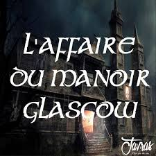 L'Affaire du manoir Glasgow