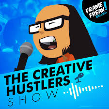 The Creative Hustlers Show