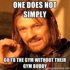 gym-buddy.jpg via Relatably.com