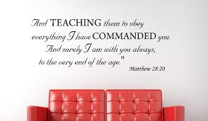 Matthew 28:20 And teaching them...Christian Wall Decal Quotes ... via Relatably.com