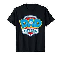 Dad Patrol T-Shirt Funny Daddy Gift Party Birthday ... - Amazon.com