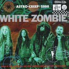<b>White Zombie</b> - <b>Astro</b>-Creep: 2000 (Songs Of Love, Destruction And ...