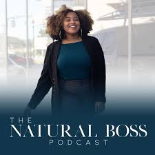 The Natural Boss Podcast