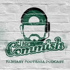 The Commish Fantasy Football Podcast