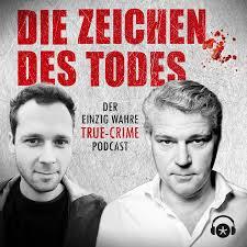 Die Zeichen des Todes. Der einzig wahre True-Crime-Podcast