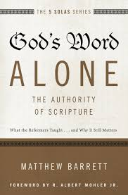 books at a glance summaries archive books at a glance god s word alone the authority of scripture what the reformers taught and why it still matters by matthew barrett
