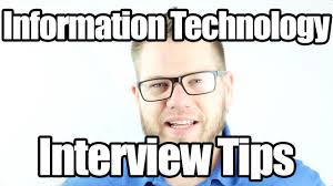 interview tips for information technology jobs interview tips for information technology jobs i t career questions