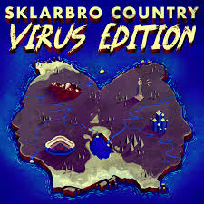 Sklarbro Country Virus Edition