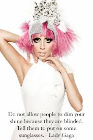 Lady Gaga Quote Pictures, Photos, and Images for Facebook, Tumblr ... via Relatably.com