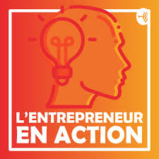L'entrepreneur en action