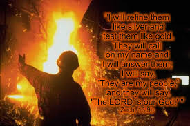 Image result for the refiner's fire