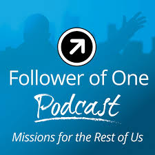 Follower of One : Missions For The Rest Of Us