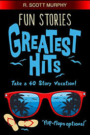 <b>Fun</b> Stories <b>Greatest Hits</b>: The short story humor book packed with ...