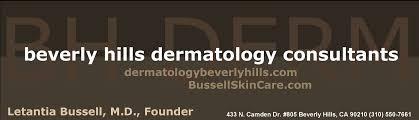 beverly hills dermatology consultants letantia bussell m d beverly hills dermatology consultants letantia bussell m d the official website