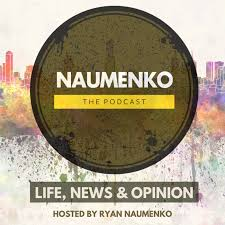 Naumenko - The Podcast