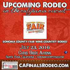 th annual sonoma county fair wine country rodeo in santa rosa 80th annual sonoma county fair wine country rodeo in santa rosa ca tonight