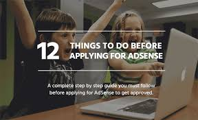 12 Things to Do Before Applying for Google AdSense - 2016 Edition