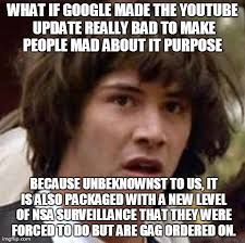 The real story behind the youtube update? - Imgflip via Relatably.com