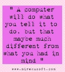Computer Quotes on Pinterest | Technology Quotes, Computers and Tech