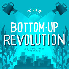 The Bottom Up Revolution