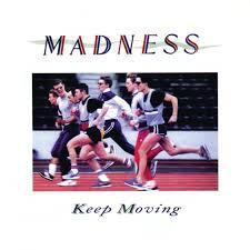 <b>Keep Moving</b> by <b>Madness</b> on Spotify