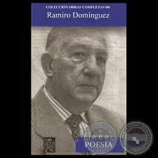POESÍA, 2013 - OBRAS COMPLETAS DE RAMIRO DOMÍNGUEZ - POESIA-obras-completas-de-ramiro-dominguez-2013-servilibro-portalguarani