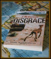 disgrace a review for the african reading challenge in the book university professor david lurie resigns from his job in disgrace after having an affair one of his students