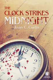 2015 a mama s corner of the world book review the clock strikes midnight by joan c curtis