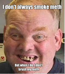 Meth Mouth Mark memes | quickmeme via Relatably.com