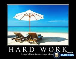 14 Demotivational Posters For Hard workers | Bajiroo.com via Relatably.com